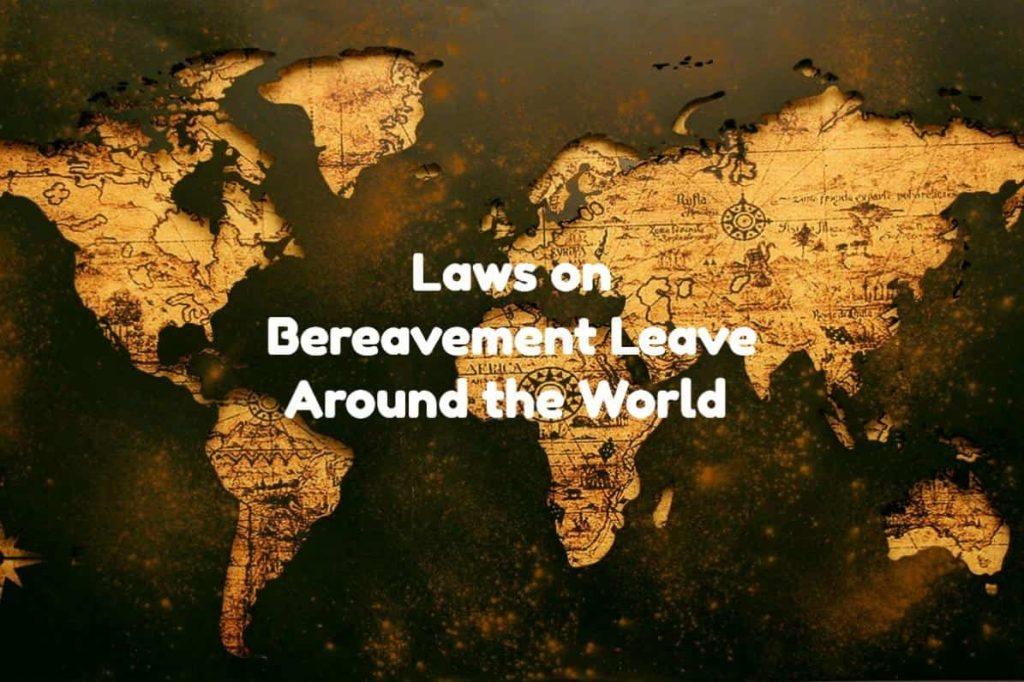 Bereavement Leave Laws
